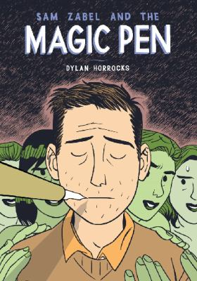 Cover image for Sam Zabel and the magic pen [text (graphic novel)]