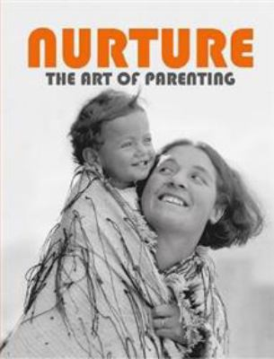 Cover image for Nurture : the art of parenting