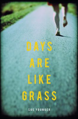 Cover image for Days are like grass : a novel