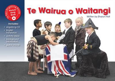 Cover image for Te wairua o Waitangi [kit (book and CD)]