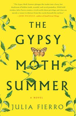 Cover image for The gypsy moth summer : a novel