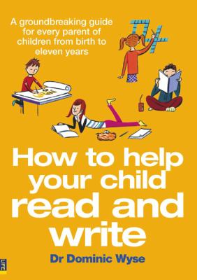 Cover image for How to help your child read and write