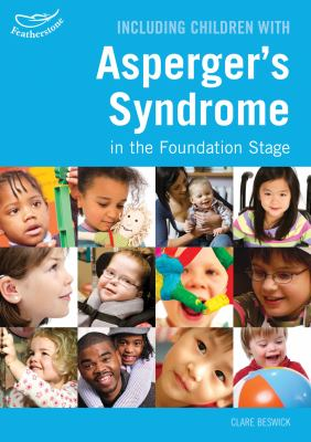 Cover image for Including children with Asperger's syndrome in the early years foundation stage