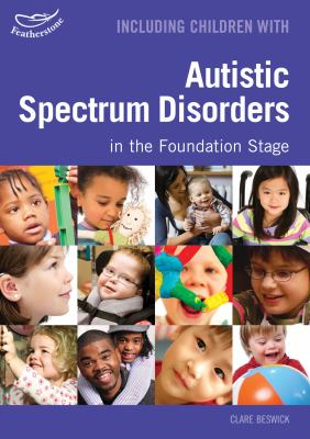 Cover image for Including children with Autistic Spectrum Disorders in the early years foundation stage