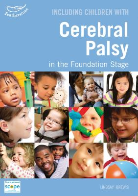Cover image for Including children with cerebral palsy in the early years Foundation Stage