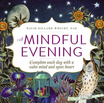 Cover image for Mindful Evening, A: Complete Each Day with a Calm Mind and Open Heart