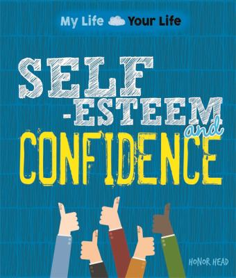 Cover image for Self-esteem and confidence