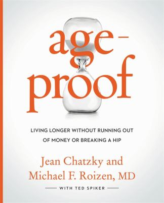 Cover image for Ageproof : living longer without running out of money or breaking a hip