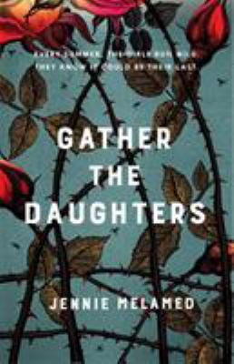 Cover image for Gather the daughters