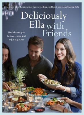 Cover image for Deliciously Ella : with friends