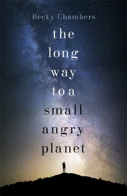 Cover image for The long way to a small, angry planet