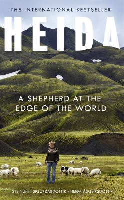 Cover image for Heida : a shepherd at the edge of the world