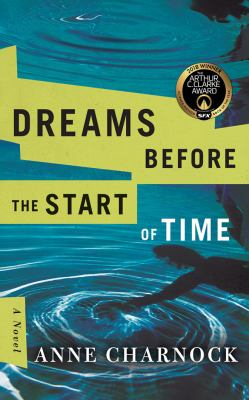Cover image for Dreams before the start of time