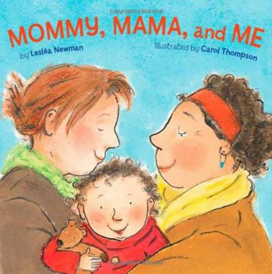 Cover image for Mommy, mama, and me