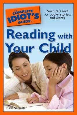 Cover image for The complete idiot's guide to reading with your child