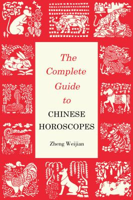 Cover image for The complete guide to Chinese horoscopes