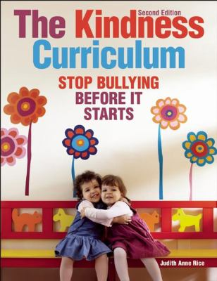 Cover image for The kindness curriculum : stop bullying before it starts