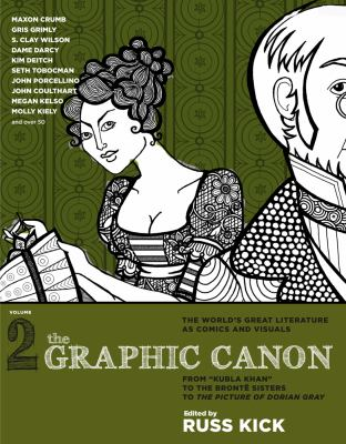 "Cover image for The graphic canon. Volume 2 : from ""Kubla Khan"" to the Brontë Sisters to The picture of Dorian Gray [text (graphic novel)]"