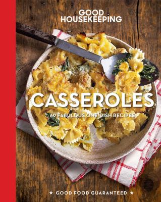 Cover image for Casseroles : 63 fabulous one-dish recipes.