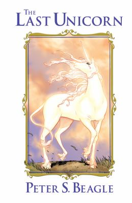 Cover image for The Last Unicorn (Graphic Novel)