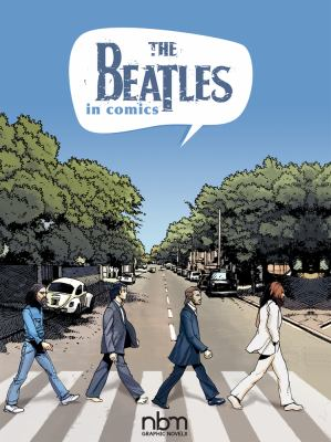 Cover image for The Beatles In Comics!