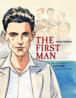 Cover image for The first man [text (graphic novel)]