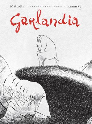 Cover image for Garlandia [text (graphic novel)]