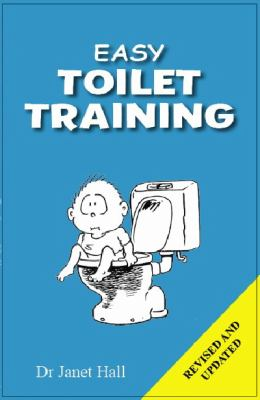 Cover image for Easy toilet training : a practical step-by-step guide