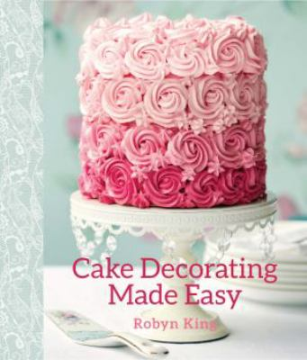 Cover image for Cake decorating made easy