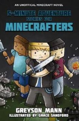 Cover image for 5-minute adventure stories for Minecrafters