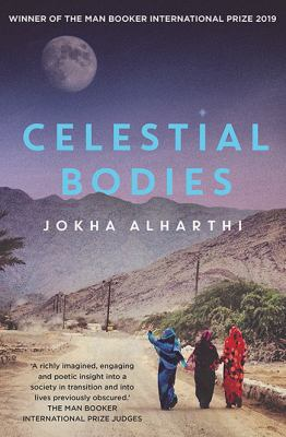 Cover image for Celestial bodies = : Sayyidat al-qamar