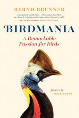 Cover image for Birdmania : a remarkable passion for birds
