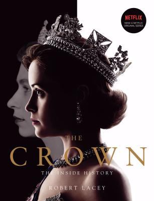 Cover image for The crown : the inside history