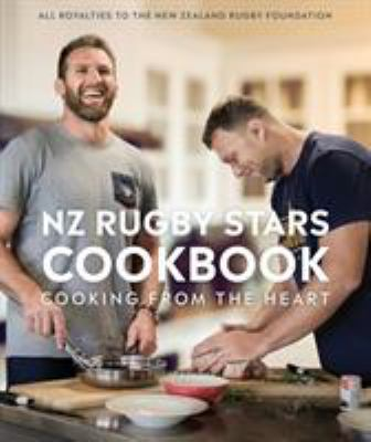 Cover image for NZ rugby stars cookbook : cooking from the heart