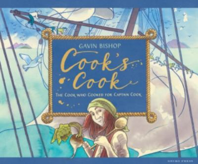 Cover image for Cook's cook : the cook who cooked for Captain Cook