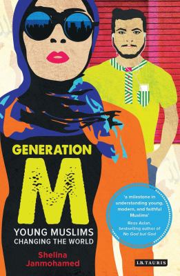 Cover image for Generation M : young muslims changing the world