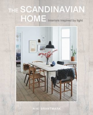 Cover image for The Scandinavian home : interiors inspired by light