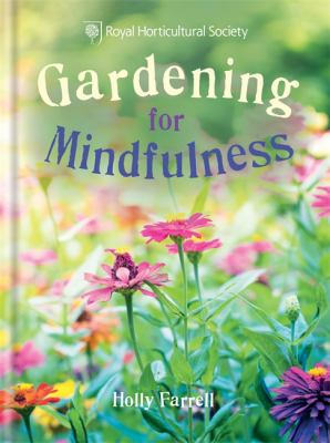 Cover image for Gardening for mindfulness