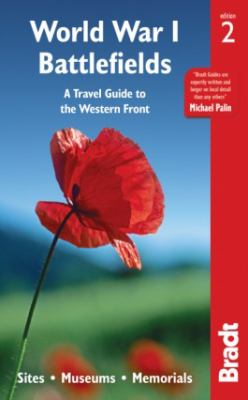 Cover image for World War I battlefields : a travel guide to the Western Front : sites, museums, memorials