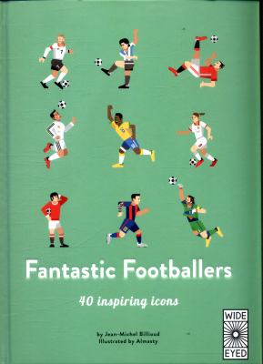 Cover image for Fantastic footballers