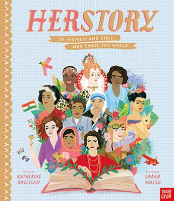 Cover image for Her story : 50 women and girls who shook the world
