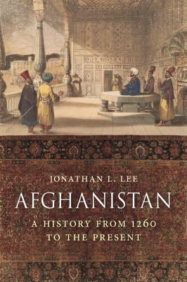 Cover image for Afghanistan : a history from 1260 to the present