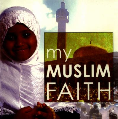Cover image for My Muslim faith