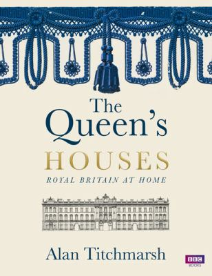 Cover image for The Queen's houses : Royal Britain at home