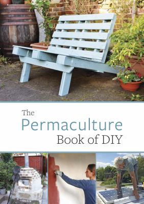 Cover image for The permaculture book of DIY.