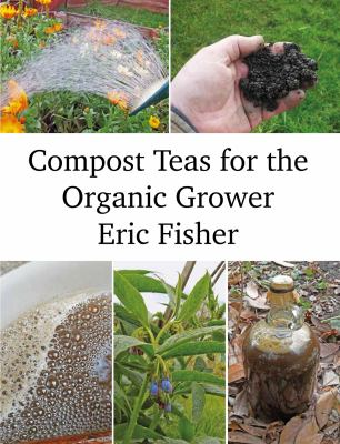 Cover image for Compost teas for the organic grower