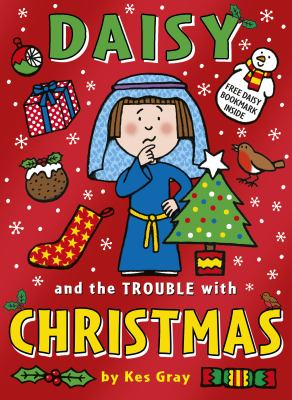 Cover image for Daisy and the trouble with Christmas