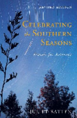 Cover image for Celebrating the southern seasons : rituals for Aotearoa