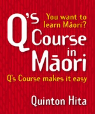 Cover image for Q's course in Māori