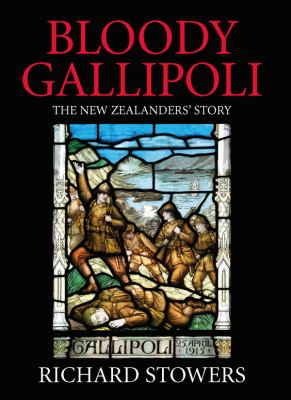 Cover image for Bloody Gallipoli : the New Zealanders' story